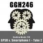 Artwork for GGH 246: GPSR v. Smartphone I – Take 2