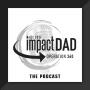 Artwork for The Original Impact Dad
