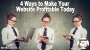 Artwork for 4 Easy Steps to Make Your Website Profitable Today - Episode 53