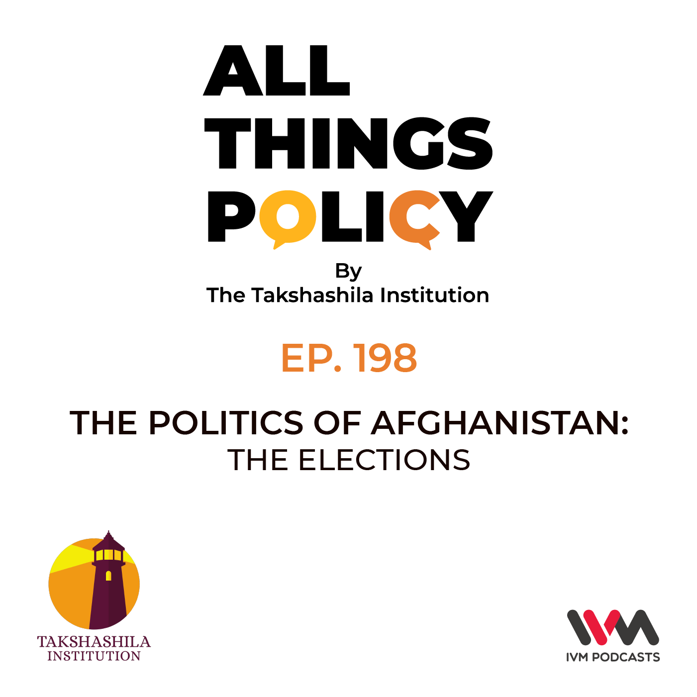 Ep. 198: The Politics of Afghanistan: The Elections