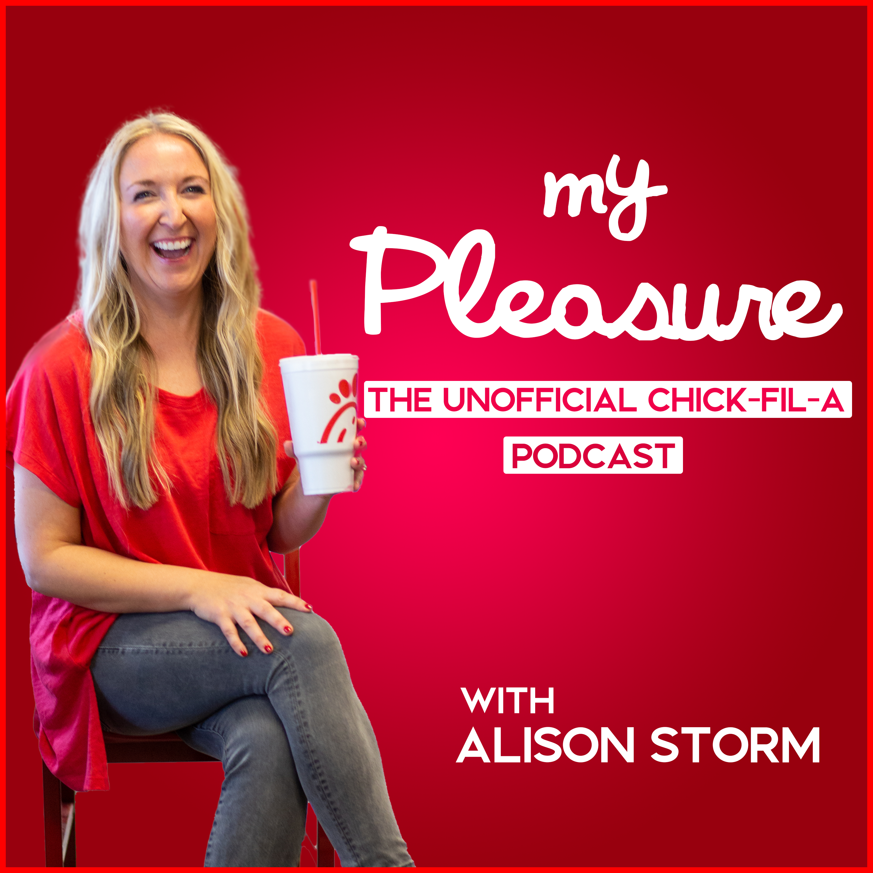 My Pleasure: The Unofficial Chick-fil-A Podcast show art