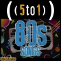 Artwork for 41 - 80s Songs - 5 to 1