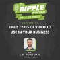 Artwork for The 5 Types of Video to Use In Your Business
