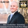 Artwork for 60: M.C. Laubscher - Investing Lessons from the Cash Flow Ninja