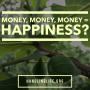 Artwork for Money, Money, Money = Happiness?