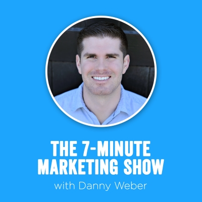 The 7-Minute Marketing Show show image