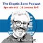 Artwork for The Skeptic Zone #642 - 31.January.2021