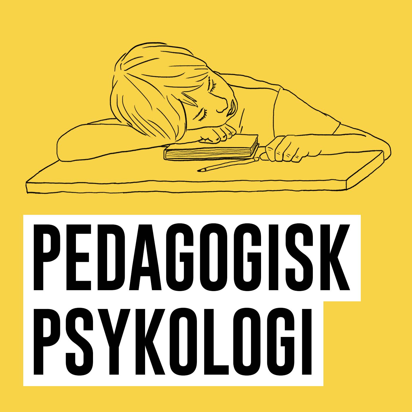 Pedagogisk Psykologi show art