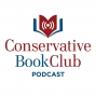 Artwork for Conservative Book Club Podcast: A Show Featuring Your Favorite Conservative Books and Films
