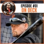 Artwork for Off the Cuff with Aubrey Huff #1: On Deck