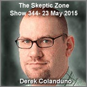 The Skeptic Zone #344 - 23.May.2015