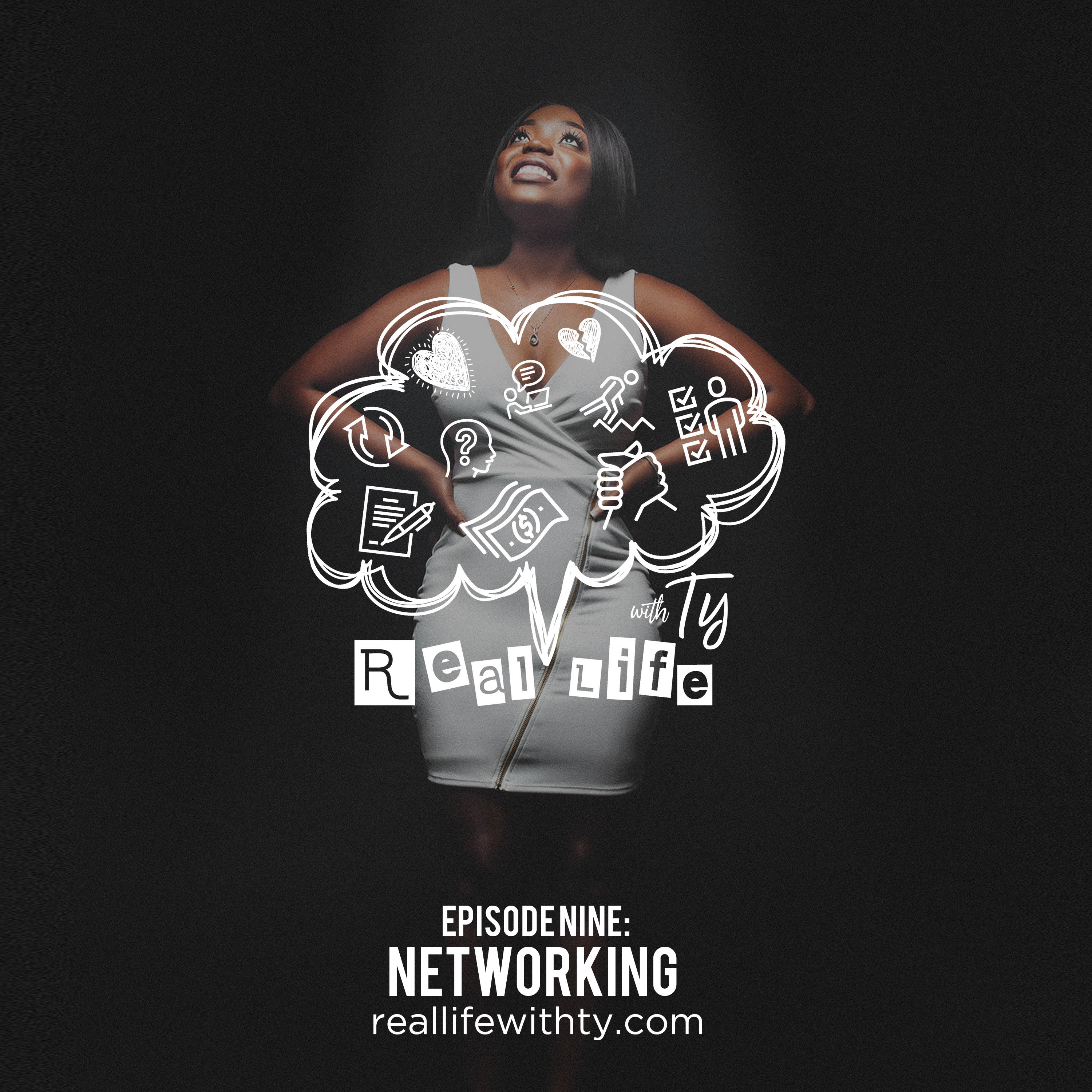 "Episode 9 | ""Networking"""