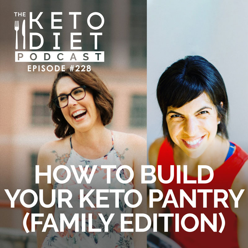 #228 How to Build Your Keto Pantry (family edition) with @brookejoanna
