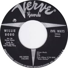 Willie Bobo - Evil Ways - Time Warp Song of the Day (11/28/16)