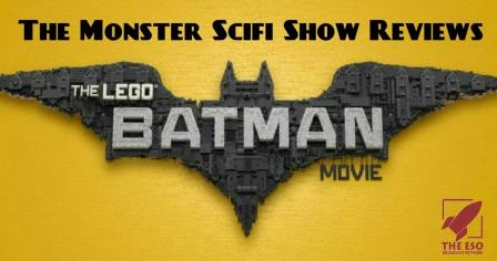 The Monster Scifi Show Podcast - The Lego Batman Movie