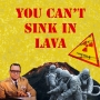 Artwork for You Can't Sink in Lava