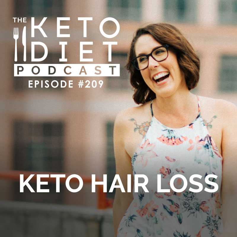 #209 Keto Hair Loss