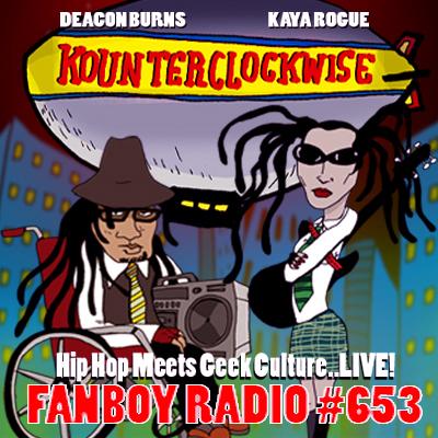 Fanboy Radio #653 - Kounterclockwise LIVE