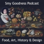 Artwork for  Ep11 - Mincemeat - Twelve Foods of Christmas by Smy Goodness Podcast
