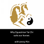 Artwork for Why Equestrian Tai Chi Suits Our Horses