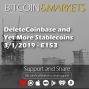 Artwork for DeleteCoinbase and Yet More Stablecoins | Bitcoin & Markets - 3/1/2019 - E153