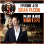 Artwork for Off the Cuff with Aubrey Huff #6: Brian Packin: Major League Nightlife