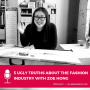 Artwork for 5 Ugly Truths About Working in the Fashion Industry with Zoe Hong (Part 1)
