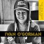 Artwork for Ivan O'Gorman: Bike Fitting Extraordinaire. Competitive Ironman Triathlon Age Grouper. Nice Guy