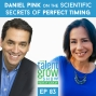 Artwork for 83: Daniel Pink on the Scientific Secrets of Perfect Timing on the TalentGrow Show with Halelly Azulay