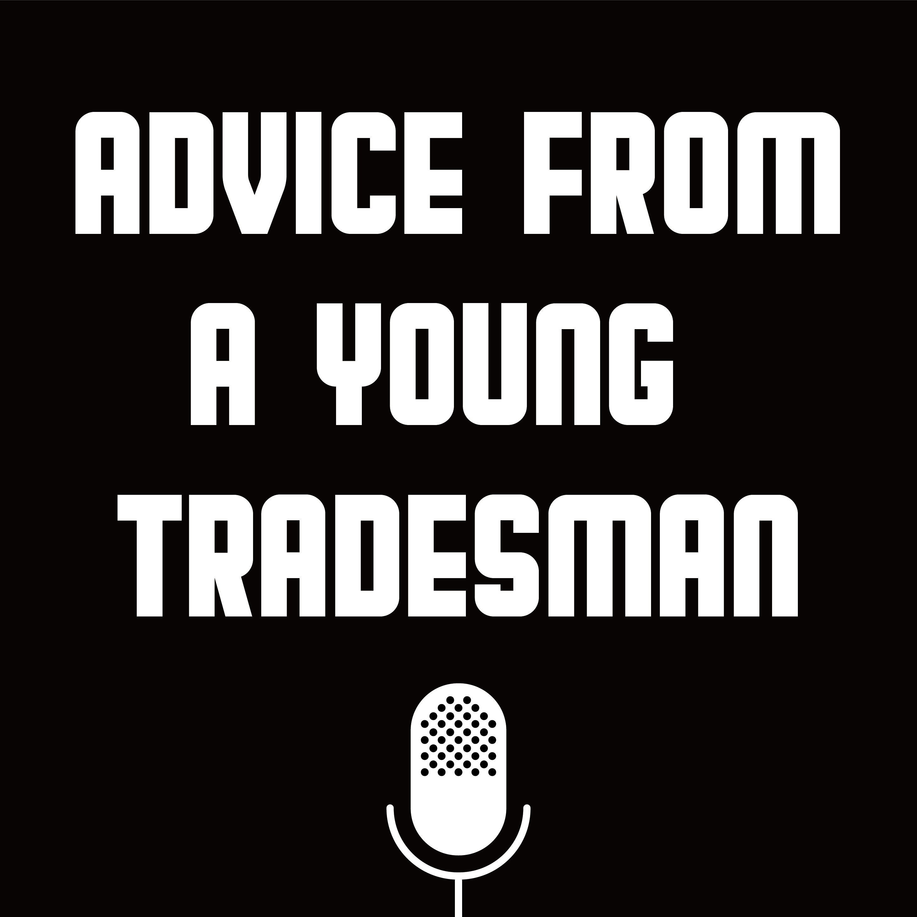 Advice from a Young Tradesman show art