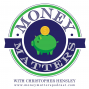 Artwork for Money Matters Episode 268 - Small Business Priorities w/ Mike Michalowicz