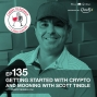 Artwork for Getting Started with Crypto and Mooning with Scott Tindle