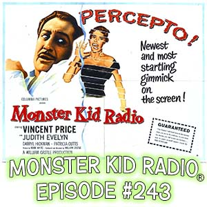 Monster Kid Radio #243 - Scott Roche and The Tingler