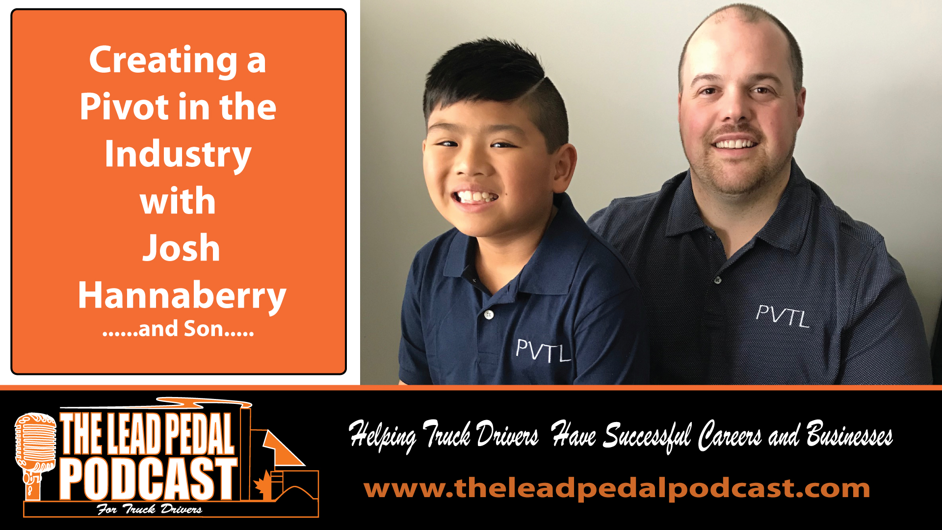 LP652 Pivoting the Trucking Industry with Josh Hannaberry