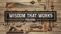Wisdom that Works - Wisdom to Guide Us