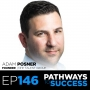 Artwork for 146: Harnessing Your Strengths To Build A Career You Love | Adam Posner | Founder at NHP Talent Group