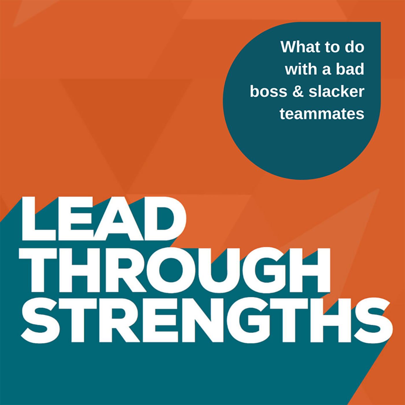 Career Q&A: Bad Boss & Slacker Teammates - What to Do?