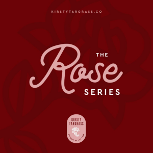 The Rose Series