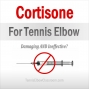 Artwork for Cortisone Shots For Tennis Elbow: Think Twice!