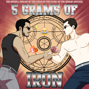 Yare Yare Boys/5 Grams of Iron | Libsyn Directory