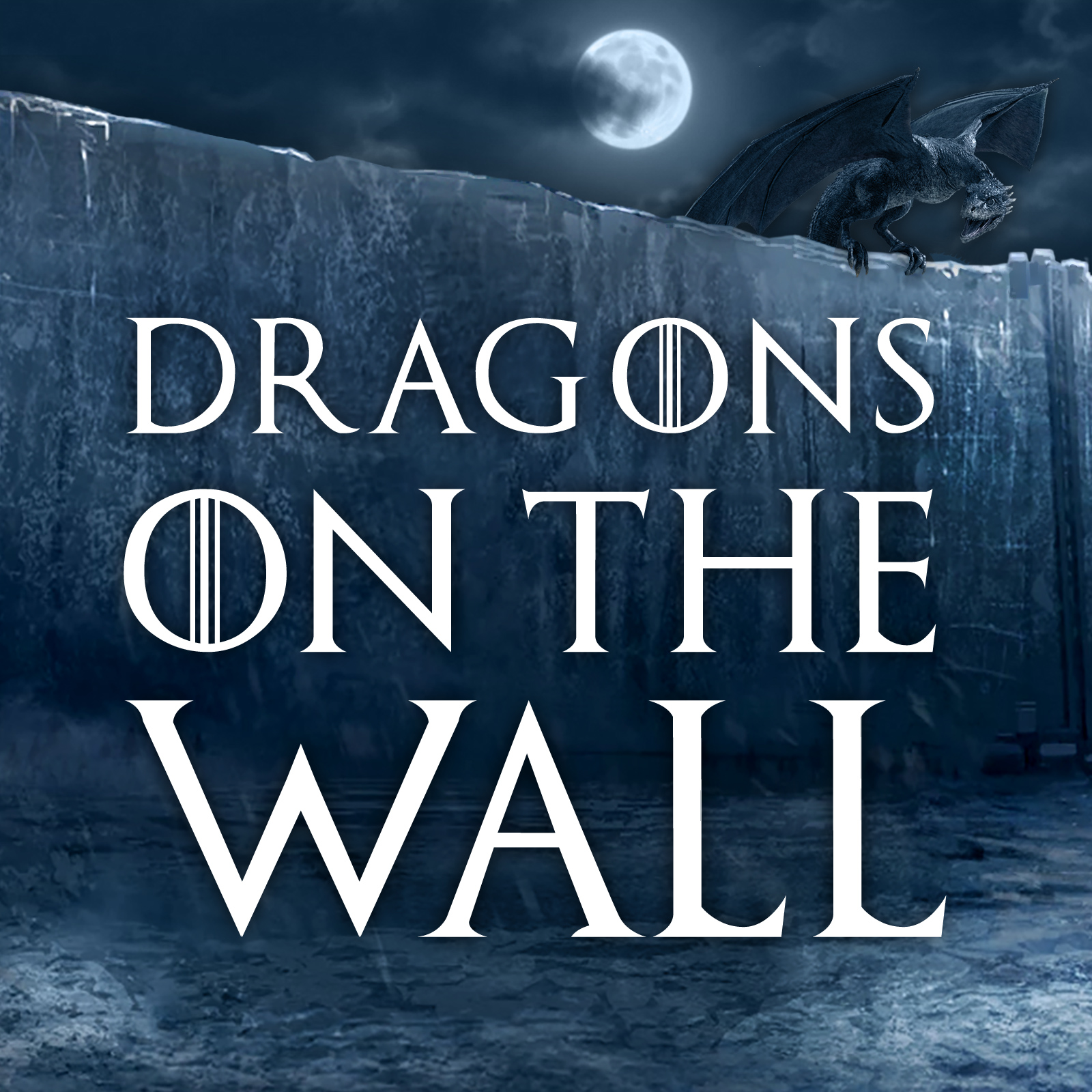 Dragons on the Wall