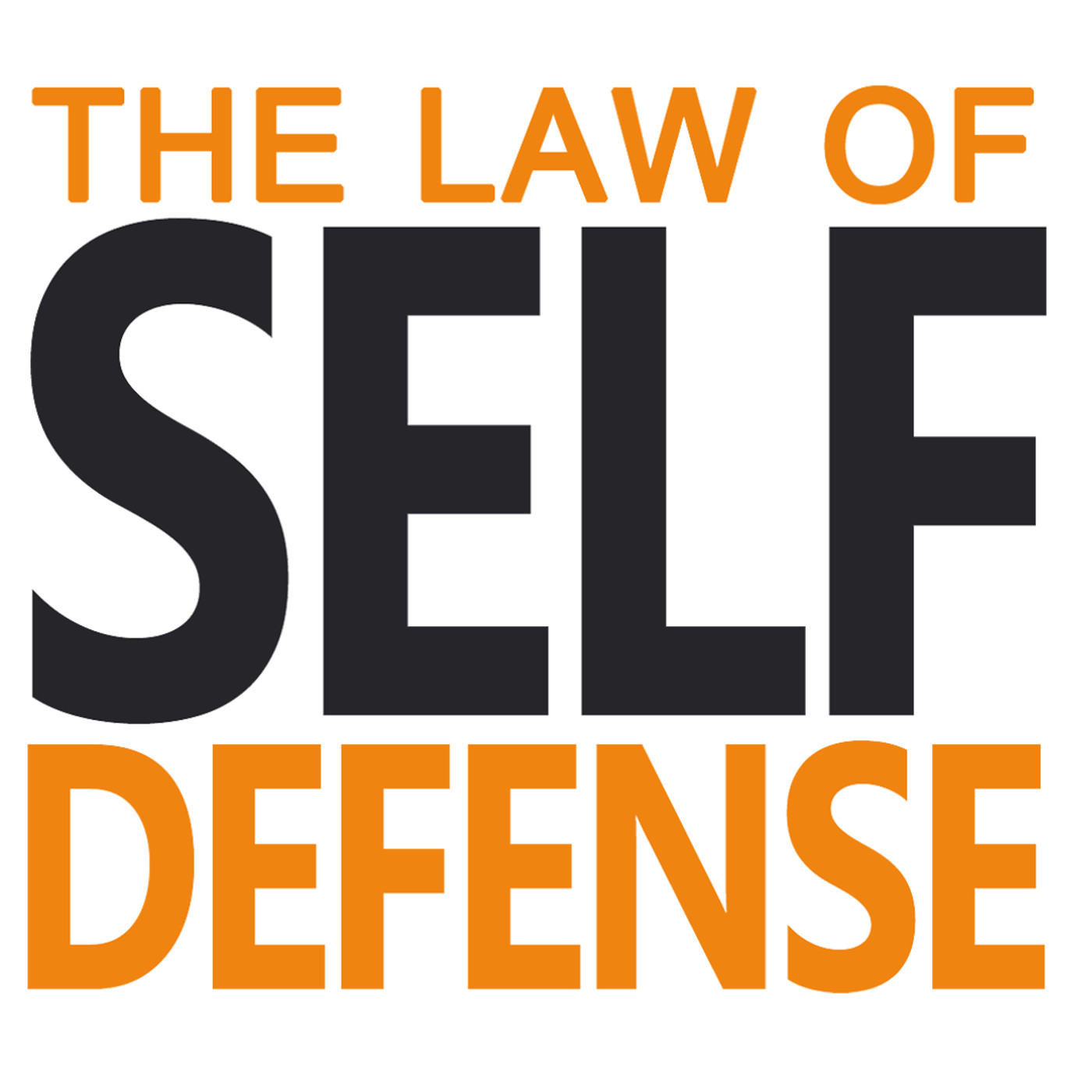 "Law of Self Defense Podcast #005: ""When seconds count . . . """