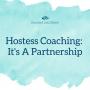 Artwork for 43 | Hostess Coaching: It's A Partnership