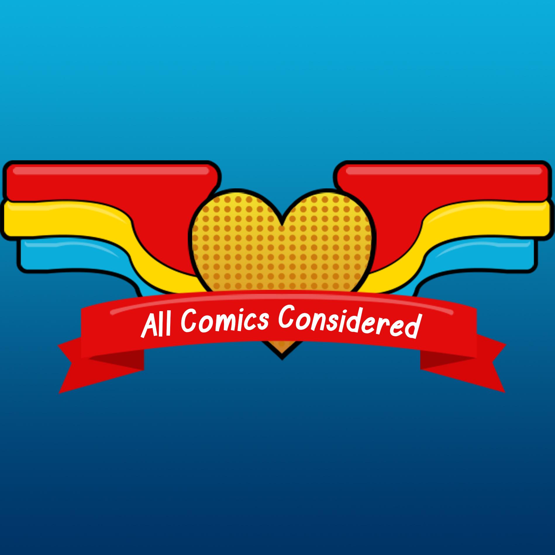 All Comics Considered show art