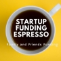 Artwork for Startup Funding Espresso --  Family and Friends Funding
