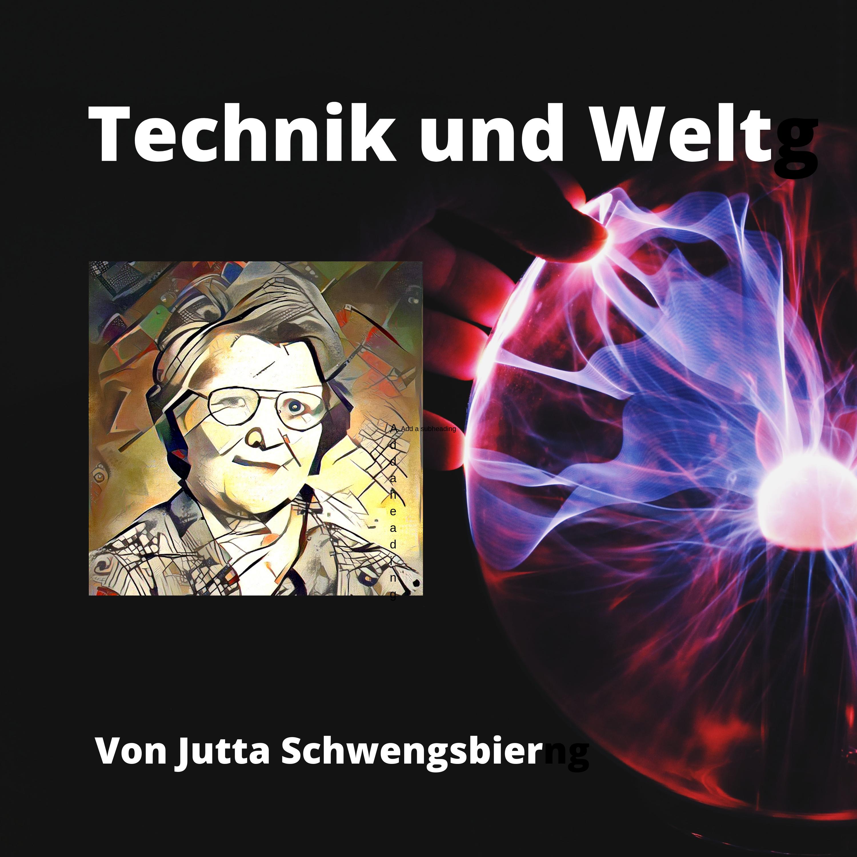 Podcast Technik und Welt show art