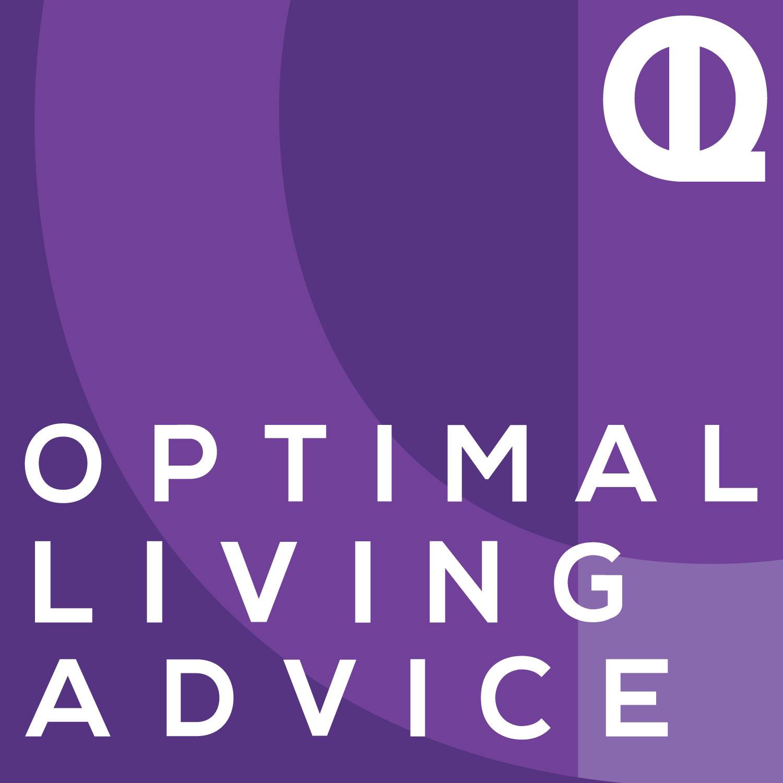 Optimal Living Advice show art