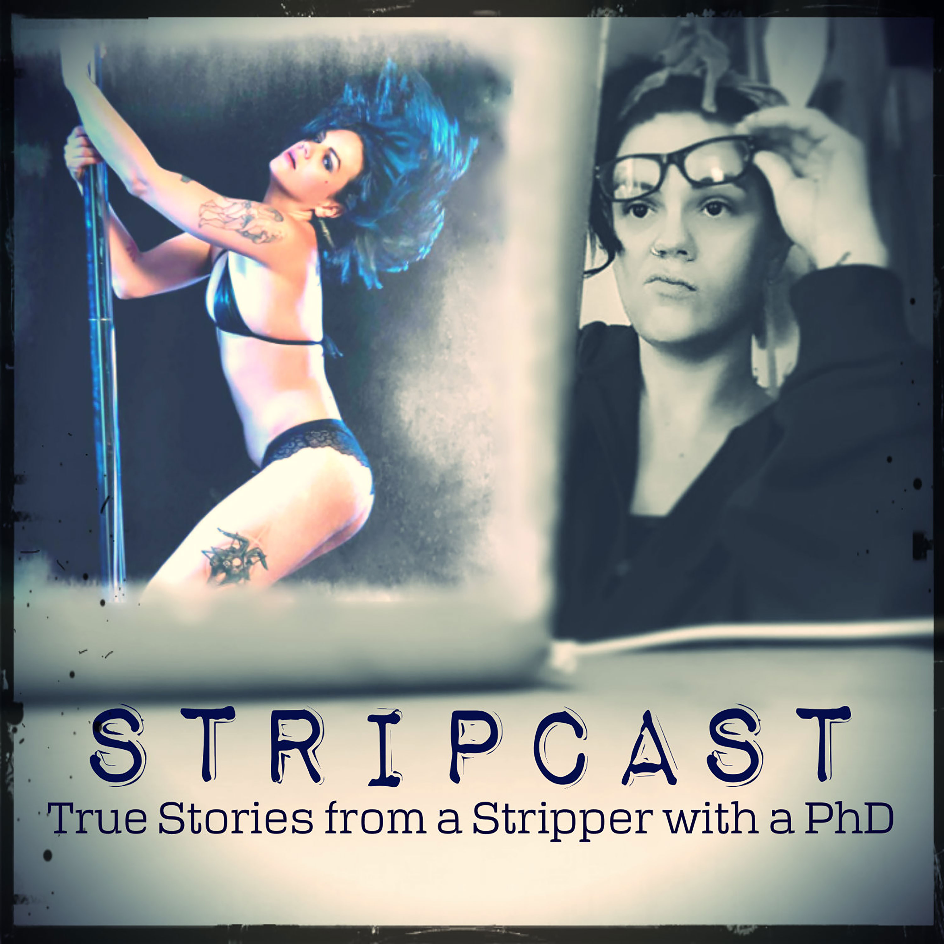 Stripcast: True Stories from a Stripper with a PhD  show art