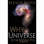 Artwork for Show 1106 Book-Why the Universe Is the Way It Is by Hugh Ross