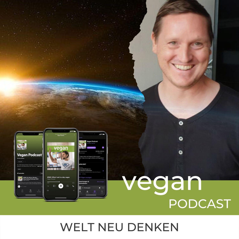"""Die vegane Welt neu denken #4: Chris Eberl: """"Die Welt neu tun"""""""